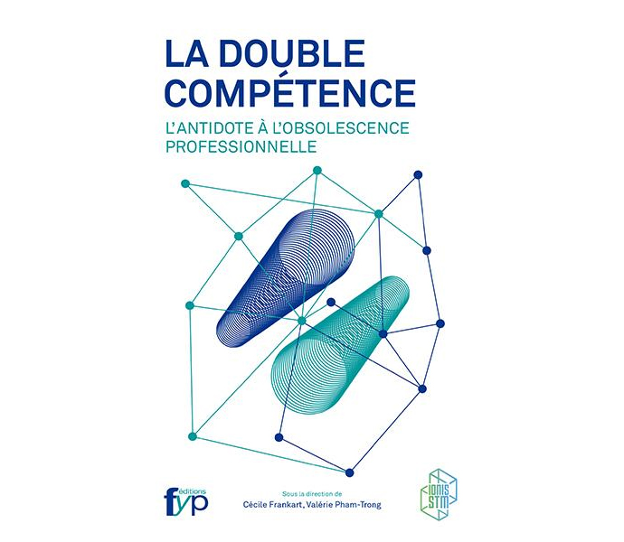 """Illustration du livre """"La Double Compétence - L'antidote à l'obsolescence professionnelle"""